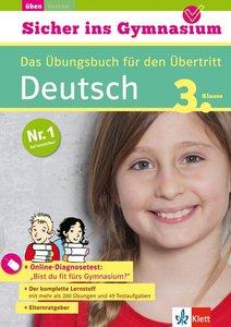 Sicher ins Gymnasium Deutsch 3. Klasse
