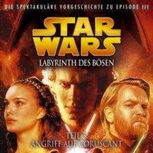 LABYRINTH DES BÖSEN 3 - ANGRIFF AUF CORUSCANT