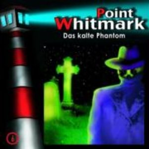 Point Whitmark 06. Das kalte Phantom
