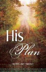 His Plan