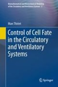 Control of Cell Fate in the Circulatory and Ventilatory Systems