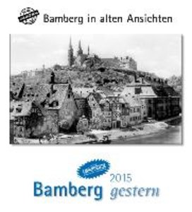 Bamberg gestern 2015
