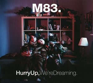 Hurry Up,We're Dreaming (Deluxe Edition)