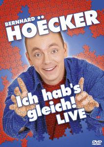 Bernhard Hoëcker - Ich habs gleich - Live!