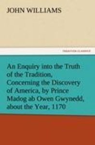 An Enquiry into the Truth of the Tradition, Concerning the Disco