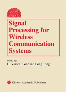 Signal Processing for Wireless Communication Systems
