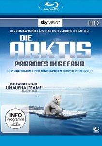 Die Arktis - Paradies in Gefahr
