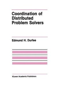 Coordination of Distributed Problem Solvers