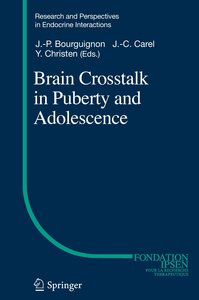 Brain Crosstalk in Puberty and Adolescence