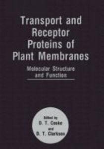 Transport and Receptor Proteins of Plant Membranes
