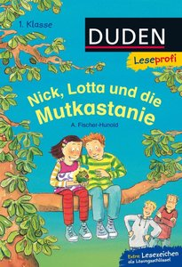 Leseprofi - Nick, Lotta und die Mutkastanie, 1. Klasse