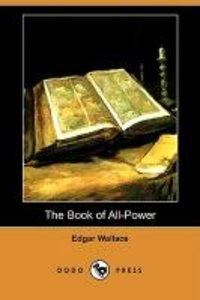 The Book of All-Power (Dodo Press)