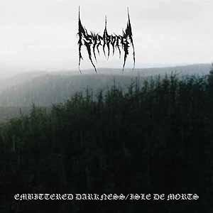 Embittered Darkness/Isle De Morts
