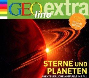 Sterne und Planeten - Abenteuerliche Ausflüge ins All