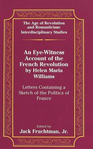 An Eye-Witness Account of the French Revolution by Helen Maria W