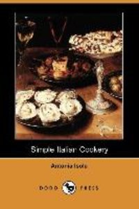 Simple Italian Cookery (Dodo Press)