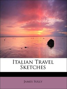 Italian Travel Sketches