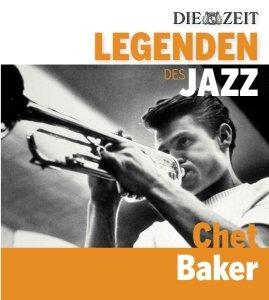 DIE ZEIT-Edition-Legenden des Jazz: Chet Baker