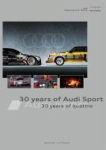 30 years of Audi Sport - 30 years of quattro