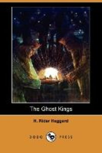The Ghost Kings (Dodo Press)