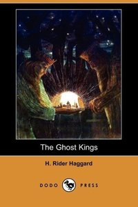 The Ghost Kings (Dodo Press)