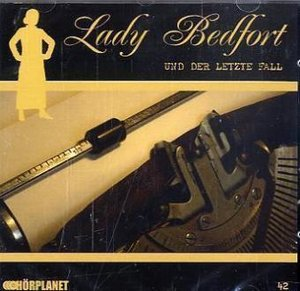Lady Bedfort 42. Der letzte Fall