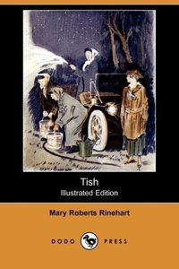 Tish (Illustrated Edition) (Dodo Press)