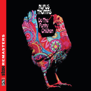 Do The Funky Chicken (Stax Remasters)