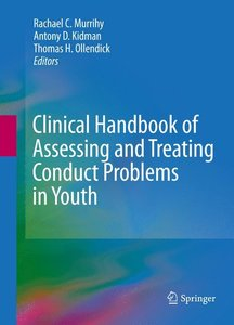 Clinical Handbook of Assessing and Treating Conduct Problems in