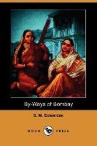 By-Ways of Bombay (Dodo Press)