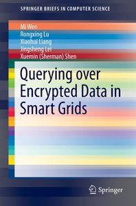 Querying over Encrypted Data in Smart Grids