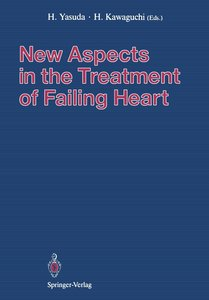 New Aspects in the Treatment of Failing Heart