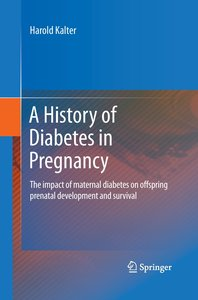 A History of Diabetes in Pregnancy