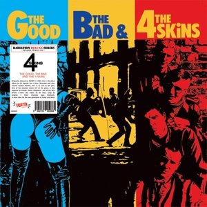 The Good,The Bad & The 4 Skins