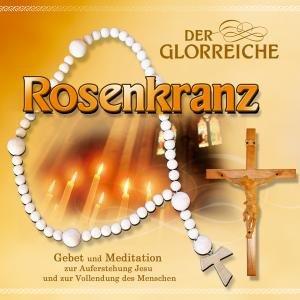 Der glorreiche Rosenkranz