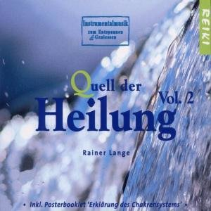 Quell Der Heilung-Vol.2 (Music For Reiki)