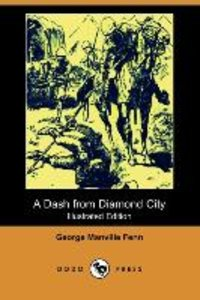 A Dash from Diamond City (Illustrated Edition) (Dodo Press)
