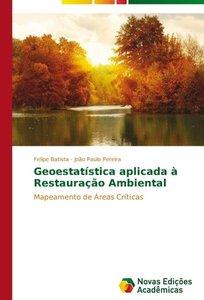 Geoestatística aplicada à Restauração Ambiental