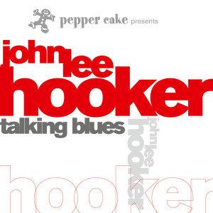 Pepper Cake Presents John Lee Hooker