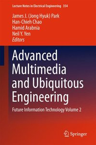 Advanced Multimedia and Ubiquitous Engineering
