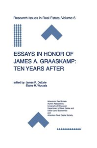 Essays in Honor of James A. Graaskamp: Ten Years After
