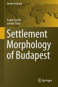 Settlement Morphology of Budapest