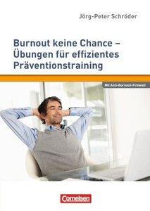 Schröder, J: Burnout keine Chance