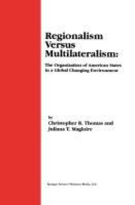 Regionalism Versus Multilateralism