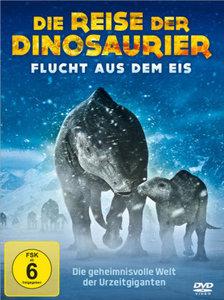 Die Reise der Dinosaurier - Flucht aus dem Eis