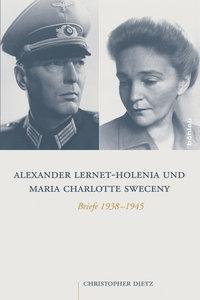 Alexander Lernet-Holenia und Maria Charlotte Sweceny