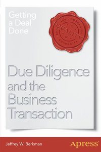 Due Diligence and the Business Transaction
