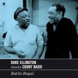 Duke Ellington Meets Count Basie-Battle Royal