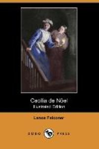 Cecilia de Noel (Illustrated Edition) (Dodo Press)