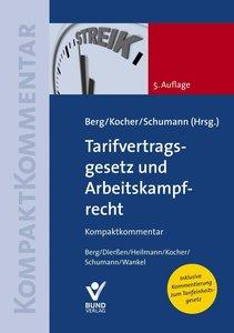 Tarifvertragsgesetz und Arbeitskampfrecht